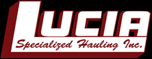 Lucia Specialized Hauling Inc.